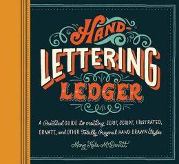 Hand Lettering Ledger by Mary Kate McDevitt